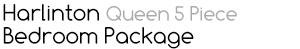 Harlinton Queen 5 Piece Bedroom Package